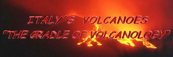 Italy's Volcanoes - The Cradle of Volcanology